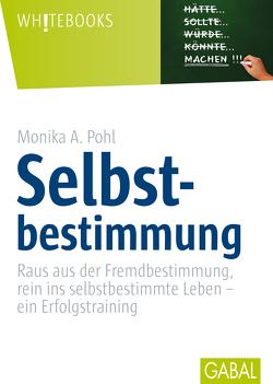 Selbstbestimmung von Pohl,  Monika A.