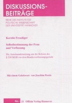 Selbstbestimmung der Frau und Verfassung von Freudiger,  Kerstin, Perels,  Joachim