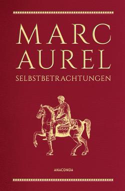 Selbstbetrachtungen von Cleß,  Carl, Marc Aurel