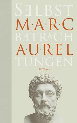 Selbstbetrachtungen von Aurel,  Marc, Krapinger,  Gernot, Schmidt,  Helmut