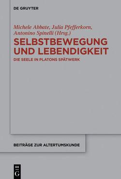 Selbstbewegung und Lebendigkeit von Abbate,  Michele, Pfefferkorn,  Julia, Spinelli,  Antonino
