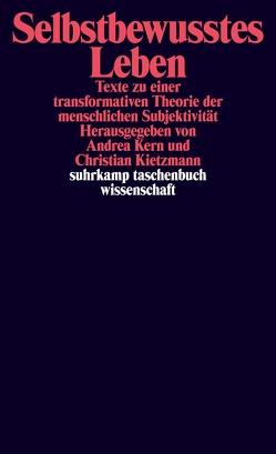 Selbstbewusstes Leben von Kern,  Andrea, Kietzmann,  Christian