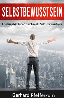 Selbstbewusstsein von Pfefferkorn,  Gerhard