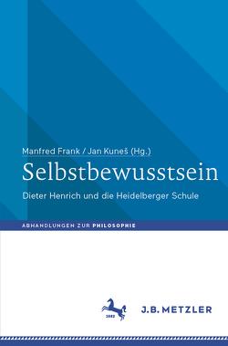 Selbstbewusstsein von Frank,  Manfred, Kunes,  Jan