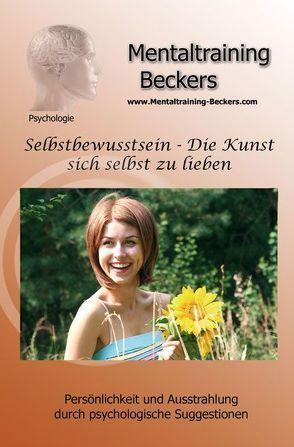 Selbstbewusstsein (MP3-Download) von Beckers,  Dipl. Psych. Frank