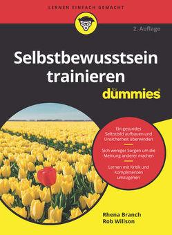 Selbstbewusstsein trainieren für Dummies von Branch,  Rhena, Strahl,  Hartmut, Willson,  Rob