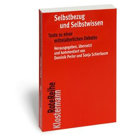 Selbstbezug und Selbstwissen von Perler,  Dominik, Schierbaum,  Sonja