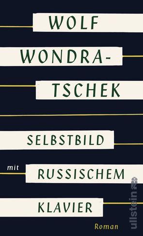 Selbstbild mit russischem Klavier von Wondratschek,  Wolf