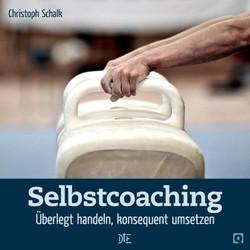 Selbstcoaching von Schalk,  Christoph