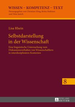 Selbstdarstellung in der Wissenschaft von Rhein,  Lisa