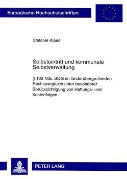Selbsteintritt und kommunale Selbstverwaltung von Klaes,  Stefanie