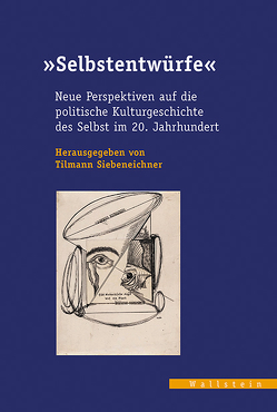 »Selbstentwürfe« von Siebeneichner,  Tilmann