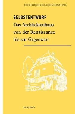 Selbstentwurf von Boschung,  Dietrich, Jachmann,  Julian