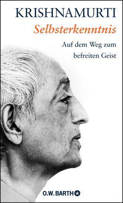 Selbsterkenntnis von Bendner,  Christine, Krishnamurti,  Jiddu