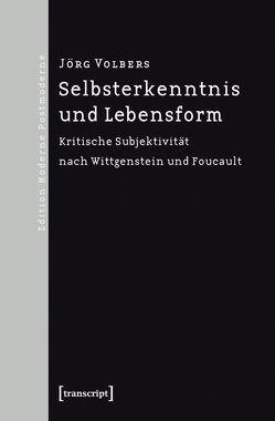 Selbsterkenntnis und Lebensform von Volbers,  Jörg