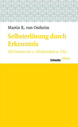 Selbsterlösung durch Erkenntnis von Ostheim,  Martin R von
