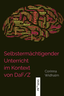 Selbstermächtigender Unterricht im Kontext von DaF/Z von Widhalm,  Corinna
