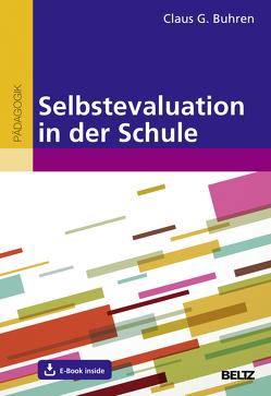 Selbstevaluation in der Schule von Buhren,  Claus G.