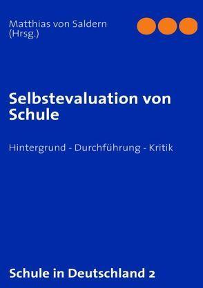 Selbstevaluation von Schule von Saldern,  Matthias von