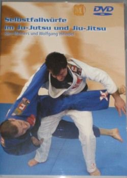 Selbstfallwürfe im Ju-Jutsu und Jiu-Jitsu von Heindel,  Wolfgang, Meiners,  Jörn