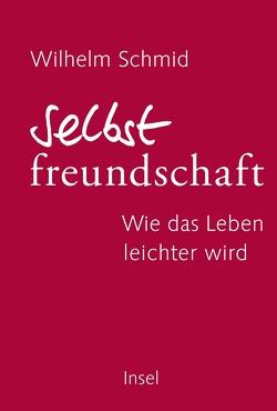 Selbstfreundschaft von Schmid,  Wilhelm