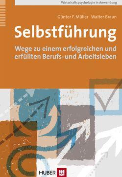 Selbstführung von Braun,  Walter, Müller,  Günter F.