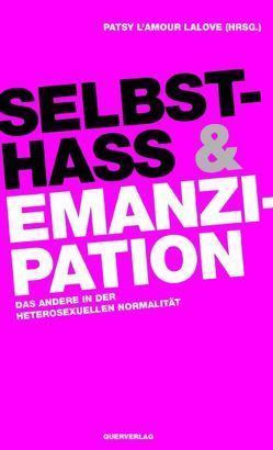Selbsthass & Emanzipation von L'Amour LaLove,  Patsy
