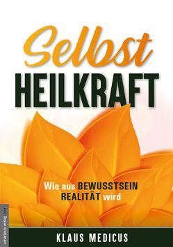 Selbstheilkraft von Medicus,  Klaus, van Helsing,  Jan