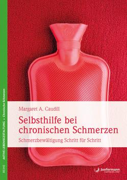 Selbsthilfe bei chronischen Schmerzen von Campisi,  Claudia, Caudill,  Margaret A.