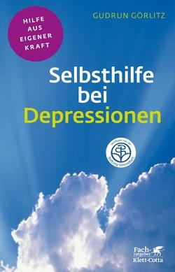 Selbsthilfe bei Depressionen von Görlitz,  Gudrun