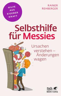 Selbsthilfe für Messies von Rehberger,  Rainer