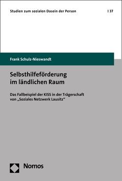 Selbsthilfeförderung im ländlichen Raum von Schulz-Nieswandt,  Frank