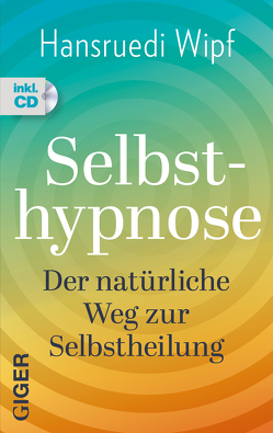 Selbsthypnose von Wipf,  Hansruedi