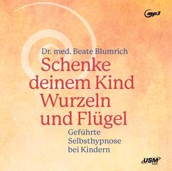 Selbsthypnose bei Kindern von Blumrich,  Beate