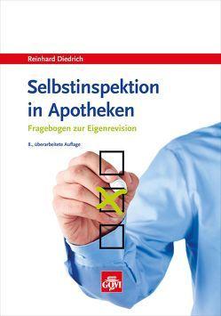 Selbstinspektion in Apotheken von Diedrich,  Reinhard