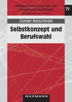 Selbstkonzept und Berufswahl von Ratschinski,  Günter