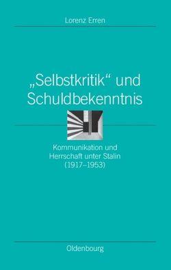 """""""Selbstkritik"""" und Schuldbekenntnis von Erren,  Lorenz"""