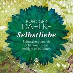Selbstliebe von Dahlke,  Ruediger