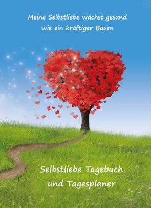 Selbstliebe Tagebuch und Tagesplaner für 2 Monate von Schulze,  Angelina