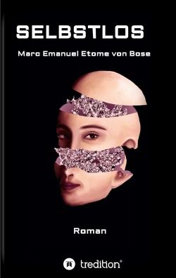 Selbstlos von von Bose,  Marc Emanuel Etome