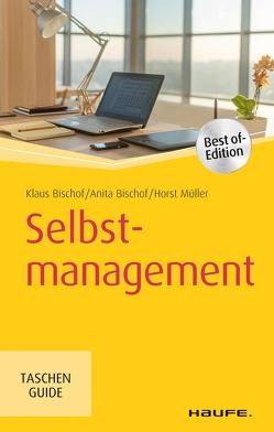 Selbstmanagement von Bischof,  Anita, Bischof,  Klaus, Mueller,  Horst