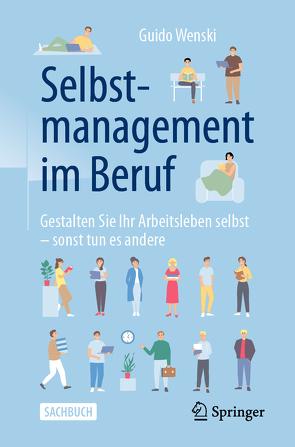 Selbstmanagement im Beruf von Wenski,  Guido