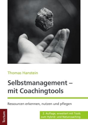 Selbstmanagement – mit Coachingtools von Hanstein,  Thomas