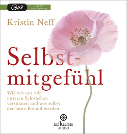 Selbstmitgefühl von Kretzschmar,  Gisela, Neff,  Kristin