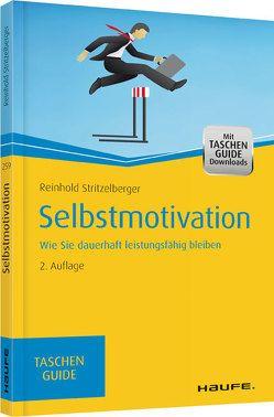 Selbstmotivation von Stritzelberger,  Reinhold