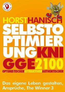 Selbstoptimierung Knigge 2100 von Hanisch,  Horst