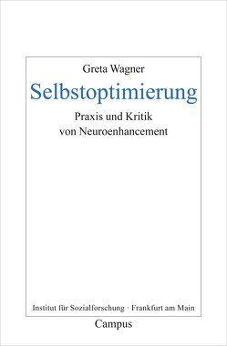 Selbstoptimierung von Wagner,  Greta