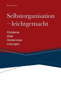 Selbstorganisation – leichtgemacht von Eschlwöch,  Kurt