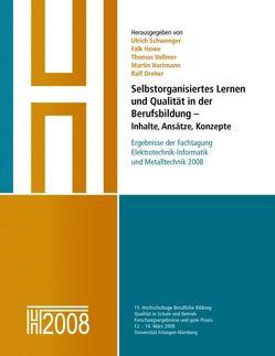 Selbstorganisiertes Lernen und Qualität in der Berufsbildung – Inhalte, Ansätze, Konzepte von Hartmann,  Martin, Howe,  Falk, Schwenger,  Ulrich, Vollmer,  Thomas
