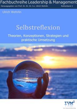 Selbstreflexion von Wehrlin,  Ulrich
